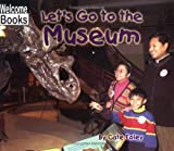 img - for Let's Go to the Museum (Weekend Fun) book / textbook / text book
