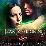 Hearts Aligning: Saint's Grove, Book 2 | Miranda Hardy