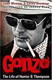 Gonzo: The Life of Hunter S. Thompson by Corey Seymour front cover
