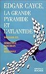 Edgar Cayce : La Grande Pyramide et l'Atlantide par Fix