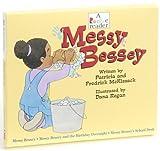 Messy Bessey, Patricia C. McKissack, Fredrick, Jr. McKissack, Various, 051625328X