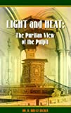 Light and Heat, R. Bruce Bickel, 1573580910
