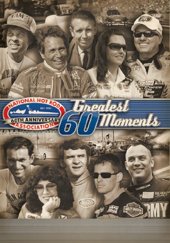 NHRA 60 GREATEST MOMENTS. 2011 CELEBRATES NHRA'S 60TH ANNIVERSARY AND THIS DVD, THE NHRA'S 60 GREATEST MOMENTS, MARKS THIS MILESTONE WITH A RETROSPECTIVE OF THE PEOPLE AND EVENTS WHICH HAVE MADE THE NHRA'S FIRST SIX DECADES OF DRAG RACING ONE OF AME by