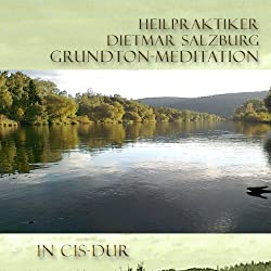 Grund-Ton Grund Meditation in Cis-DUR
