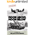 Moon Above, Moon Below (Moon Brothers WWII Adventure Series Book 1)