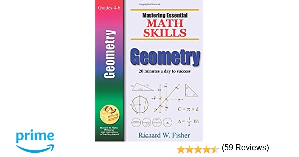 Amazon mastering essential math skills geometry amazon mastering essential math skills geometry 9780966621174 richard w fisher books fandeluxe Choice Image