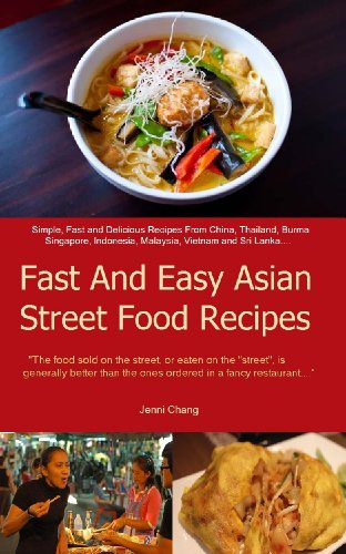Asian street food recipes simple and delicious asian street food asian street food recipes simple and delicious asian street food recipes cookbook book 1 forumfinder Image collections