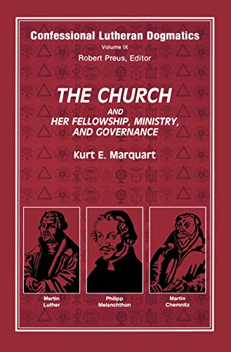 Confessional lutheran dogmatics the church and her fellowship confessional lutheran dogmatics the church and her fellowship ministry and governance by fandeluxe Images