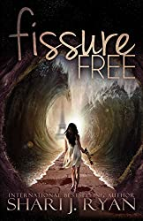 Fissure Free (The Schasm Series Book 2)