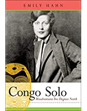 Congo Solo: Misadventures Two Degrees North