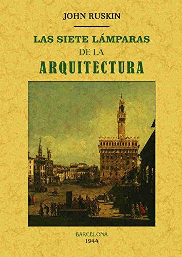 Descargar Libro Las Siete LÁmparas De La Arquitectura John Ruskin