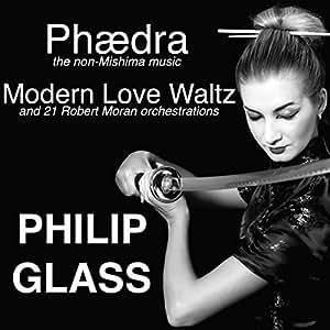 Phaedra, Modern Love Waltz and 21 Robert Moran Orchestrations