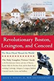 Revolutionary Boston, Lexington, and Concord: The