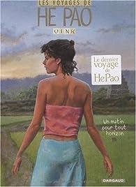 Les voyages de He Pao, Tome 5 : Un matin pour tout horizon par  Vink