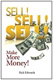 Sell! Sell! Sell!, Rick Edwards, 1456357948