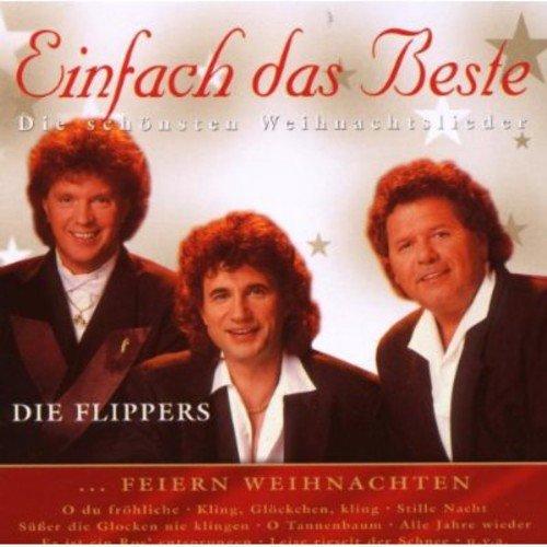 Flippers - Die Flippers Feiern Weihnachten - Zortam Music