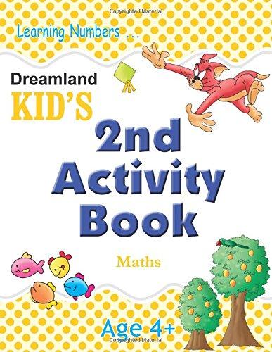 Dreamland Kid's: 2nd Activity Book - Maths - Age 4+ (Kid's Activity Books)
