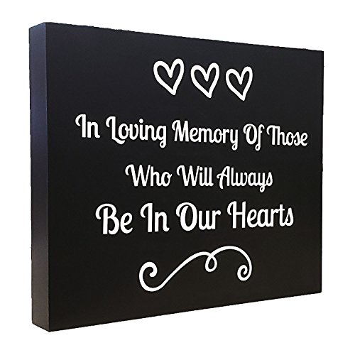 JennyGems Memorial Sign - in Loving Memory of Those Who Will Always Be in Our Hearts - Remembrance Sign - Wedding Memorial Sign for Memorial Table - in Memory of - Memorial Service Decoration -