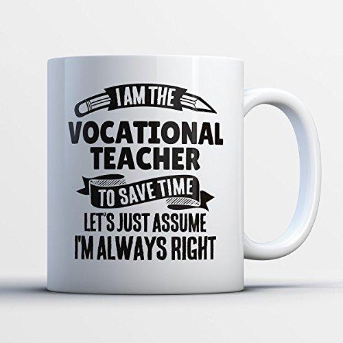 Vocational Teacher Coffee Mug – I Am The Vocational Teacher - Funny 11 oz White Ceramic Tea Cup - Humorous and Cute Vocational Teacher Gifts with Vocational Teacher Sayings (Halloween 2017 I Told My Kids)