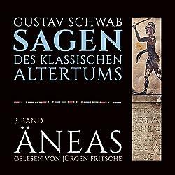 Äneas (Die Sagen des klassischen Altertums Band 3, Buch 4-6)
