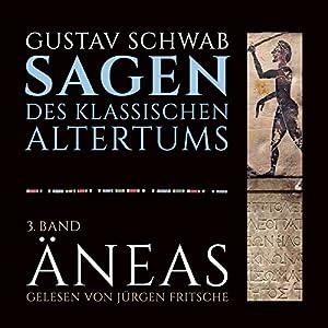 Äneas (Die Sagen des klassischen Altertums Band 3, Buch 4-6) Hörbuch