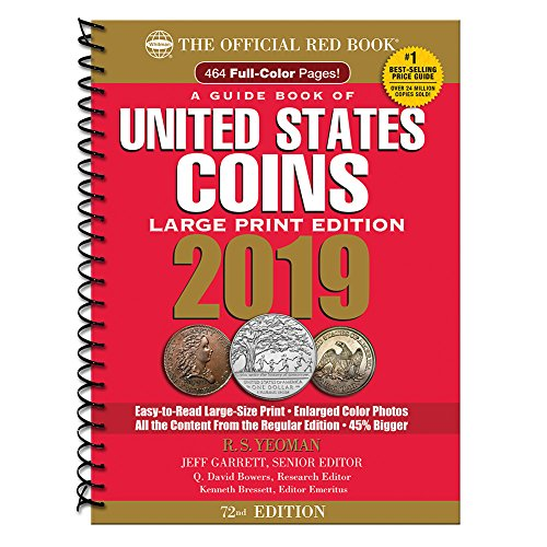 2019 Official Red Book of United States Coins - Large Print Edition (Guide Book of United States Coins)