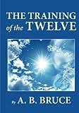 The Training of the Twelve