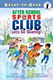 Let's Go Skating! (After-School Sports Club)