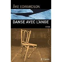Danse avec l'ange (Littérature étrangère) (French Edition)