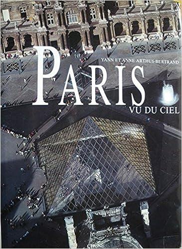 Lataa ebook for Kindle Paris Vu Du Ciel (French Edition) PDF iBook 285108688X