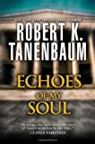 Echoes of My Soul, Robert K. Tanenbaum, 0758285353