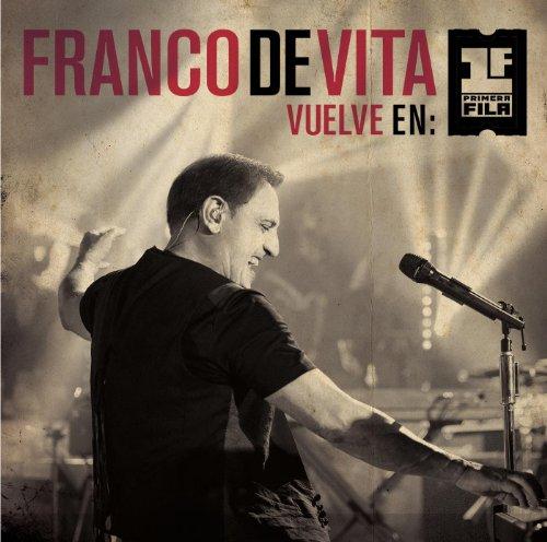 Franco De Vita Vuelve en Prime...