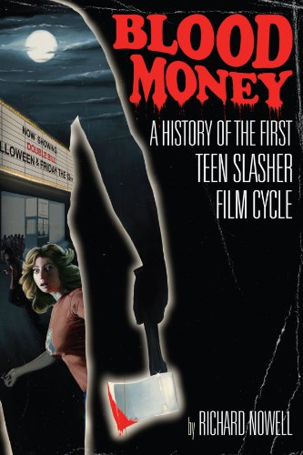 Blood Money: A History of the First Teen Slasher Film Cycle ()