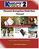 Personal Evangelism Made Easy: How to be an effective witness through personal evangelism (Knect 2 Evangelism & Discipleship System)