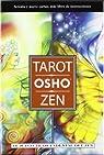 Tarot Osho Zen/ Osho Zen Tarot: El juego trascendental del Zen/ The Transcendental Game of Zen par Osho
