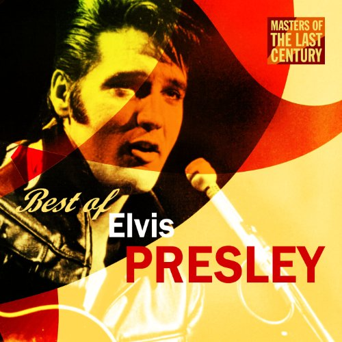 Masters Of The Last Century: Best of Evis Presley