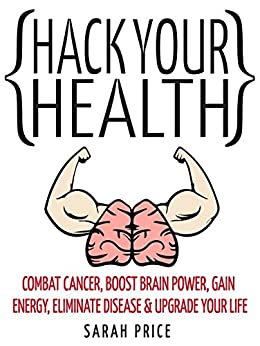 #freebooks – Hack Your Health by Sarah Price
