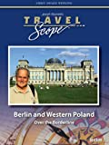 Berlin and Western Poland - Over the Borderline