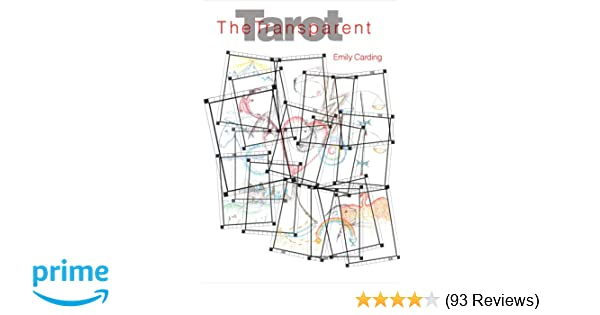 The Transparent Tarot (with cards): Emily Carding