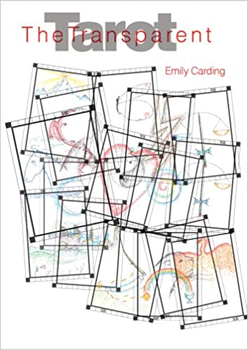 The Transparent Tarot (with cards): Emily Carding