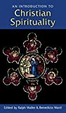 img - for Introduction to Christian Spirituality, An by Benedicta Ward (Editor), Ralph Waller (Series Editor) (23-Sep-1999) Paperback book / textbook / text book