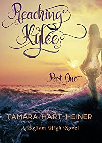 Reaching Kylee by Tamara Hart Heiner ebook deal