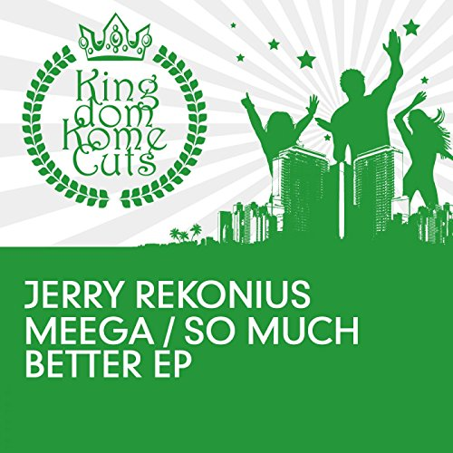 Better Now Mp3 Original: So Much Better (Original Mix) By Jerry Rekonius On Amazon