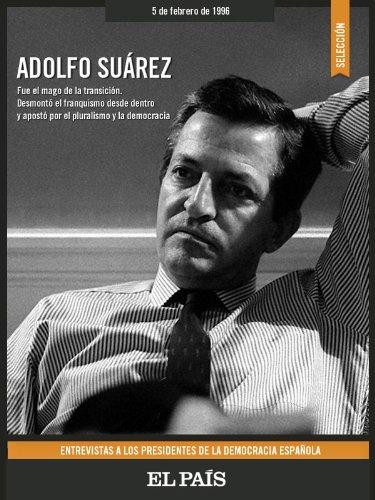 Adolfo Suárez. Entrevistas. (Spanish Edition)