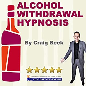 Alcohol Withdrawal Hypnosis Speech