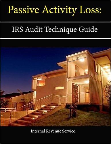 Passive Activity Loss Irs Audit Technique Guide Internal Revenue