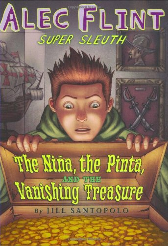 Download An Alec Flint Mystery #1: Nina, the Pinta, and the Vanishing Treasure PDF