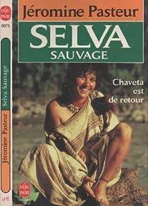 Selva sauvage par Pasteur