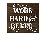Cheap Work Hard and Be Kind Wood Sign Work Hard and be nice to people sign Office Decor Office Wall Art Wood sign quote Rustic Wood Signs
