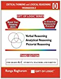Critical Thinking and Logical Reasoning Workbook-0, Ranga Raghuram, 1494822687